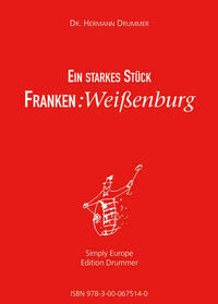 Ein starkes Stück Franken: Weißenburg