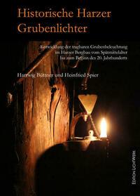 Historische Harzer Grubenlichter