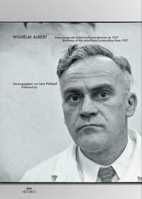 Wilhelm Albert - Geburtstage der Leitz Fotokonstruktionen ab 1927