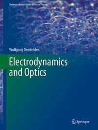 Electrodynamics and Optics
