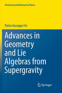 Advances in Geometry and Lie Algebras from Supergravity