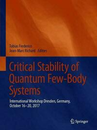 Critical Stability of Quantum Few-Body Systems