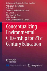 Conceptualizing Environmental Citizenship for 21st Century Education