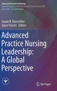 Advanced Practice Nursing Leadership: A Global Perspective