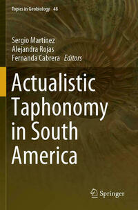 Actualistic Taphonomy in South America
