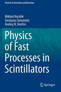 Physics of Fast Processes in Scintillators