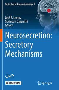 Neurosecretion: Secretory Mechanisms