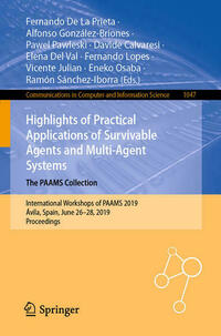 Highlights of Practical Applications of Survivable Agents and Multi-Agent Systems. The PAAMS Collection