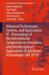 Advanced Technologies, Systems, and Applications IV -Proceedings of the International Symposium on Innovative and Interdisciplinary Applications of Advanced Technologies (IAT 2019)