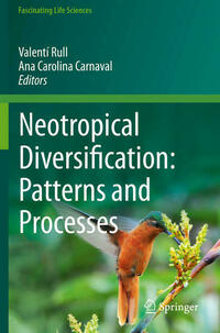 Neotropical Diversification: Patterns and Processes
