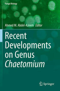 Recent Developments on Genus Chaetomium