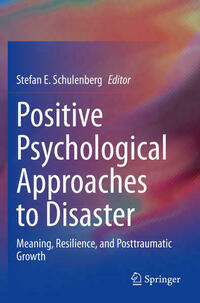 Positive Psychological Approaches to Disaster