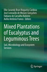 Mixed Plantations of Eucalyptus and Leguminous Trees
