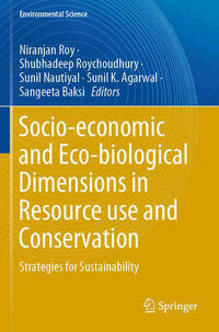 Socio-economic and Eco-biological Dimensions in Resource use and Conservation