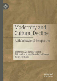 Modernity and Cultural Decline
