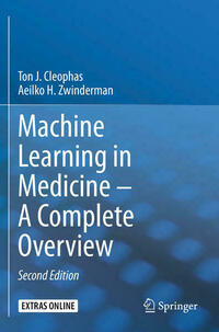 Machine Learning in Medicine – A Complete Overview