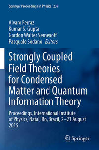 Strongly Coupled Field Theories for Condensed Matter and Quantum Information Theory
