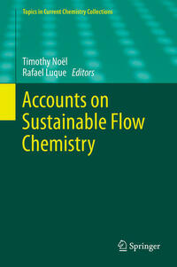 Accounts on Sustainable Flow Chemistry