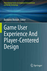 Game User Experience And Player-Centered Design
