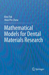 Mathematical Models for Dental Materials Research
