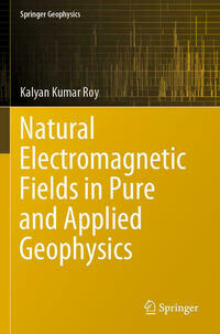 Natural Electromagnetic Fields in Pure and Applied Geophysics