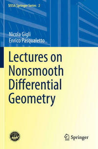 Lectures on Nonsmooth Differential Geometry