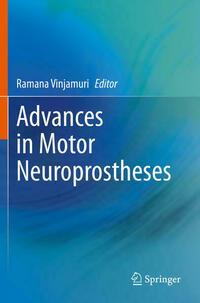 Advances in Motor Neuroprostheses