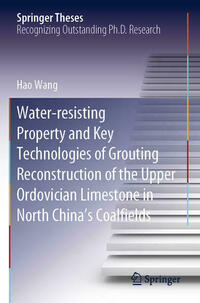 Water-resisting Property and Key Technologies of Grouting Reconstruction of the Upper Ordovician Limestone in North China's Coalfields