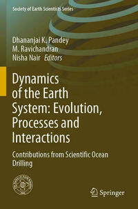 Dynamics of the Earth System: Evolution, Processes and Interactions