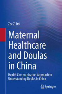 Maternal Healthcare and Doulas in China