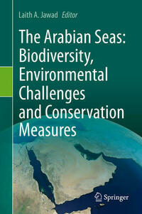 The Arabian Seas: Biodiversity, Environmental Challenges and Conservation Measures