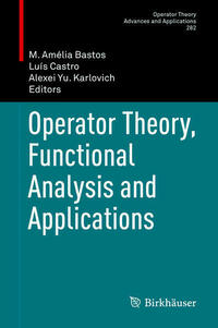 Operator Theory, Functional Analysis and Applications