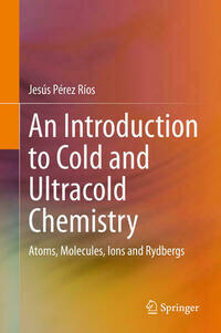 An Introduction to Cold and Ultracold Chemistry