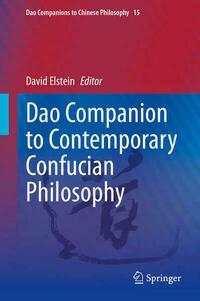 Dao Companion to Contemporary Confucian Philosophy