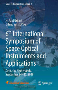 6th International Symposium of Space Optical Instruments and Applications