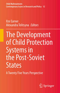 The Development of Child Protection Systems in the Post-Soviet States