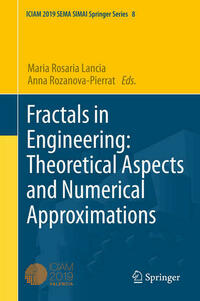 Fractals in Engineering: Theoretical Aspects and Numerical Approximations