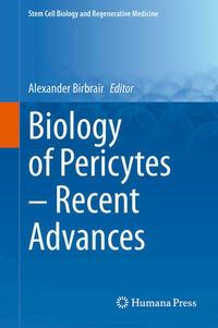 Biology of Pericytes – Recent Advances