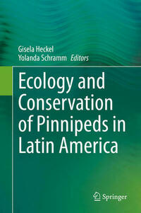 Ecology and Conservation of Pinnipeds in Latin America