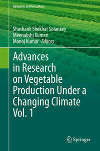 Advances in Research on Vegetable Production Under a Changing Climate Vol. 1