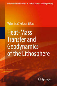 Heat-Mass Transfer and Geodynamics of the Lithosphere