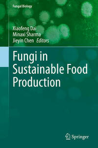 Fungi in Sustainable Food Production