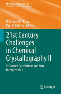 21st Century Challenges in Chemical Crystallography II