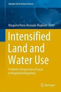 Intensified Land and Water Use
