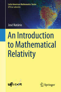 An Introduction to Mathematical Relativity