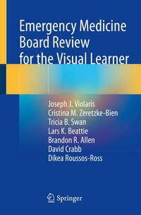 Emergency Medicine Board Review for the Visual Learner