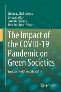 The Impact of the COVID-19 Pandemic on Green Societies