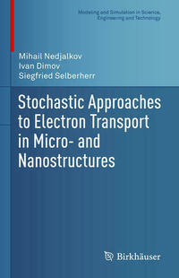Stochastic Approaches to Electron Transport in Micro- and Nanostructures