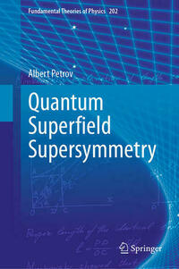 Quantum Superfield Supersymmetry