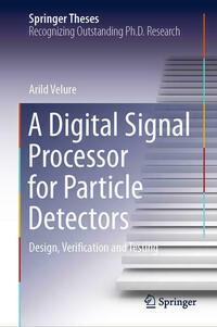 A Digital Signal Processor for Particle Detectors